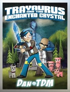 DanTDM: Trayaurus and the Enchanted Crystal, DanTDM