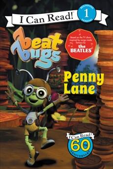 Beat Bugs: Penny Lane, Meister, Cari