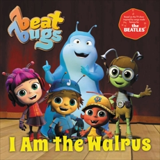 Beat Bugs: I Am the Walrus, Lamb, Anne