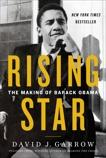 Rising Star: The Making of Barack Obama, Garrow, David