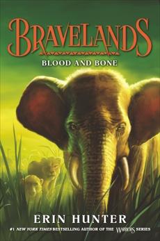 Bravelands #3: Blood and Bone, Hunter, Erin