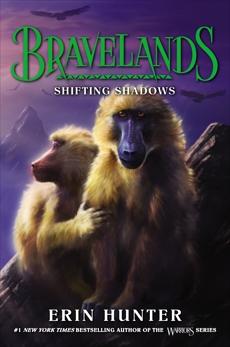 Bravelands #4: Shifting Shadows, Hunter, Erin