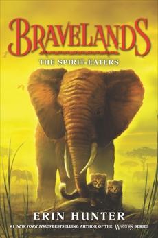 Bravelands #5: The Spirit-Eaters, Hunter, Erin