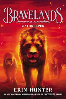Bravelands #6: Oathkeeper, Hunter, Erin