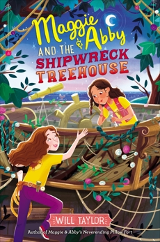Maggie & Abby and the Shipwreck Treehouse, Taylor, Will