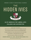 Hidden Ivies, 3rd Edition, The, EPUB: 63 of America's Top Liberal Arts Colleges and Universities, Greene, Howard & Greene, Matthew W.