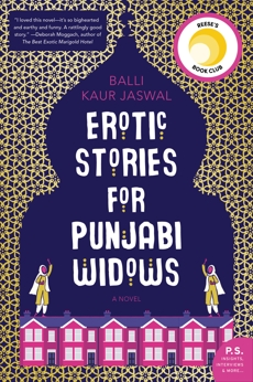 Erotic Stories for Punjabi Widows: A Novel, Jaswal, Balli Kaur