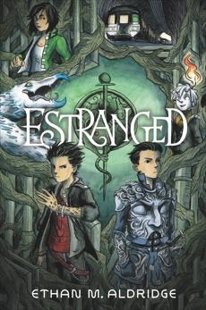 Estranged, Aldridge, Ethan M.