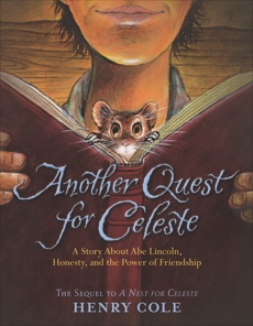 Another Quest for Celeste, Cole, Henry