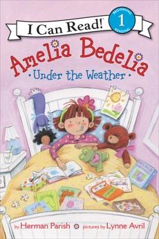 Amelia Bedelia Under the Weather, Parish, Herman