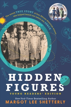 Hidden Figures Young Readers' Edition, Shetterly, Margot Lee