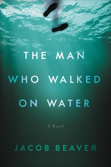 The Man Who Walked on Water, Beaver, Jacob