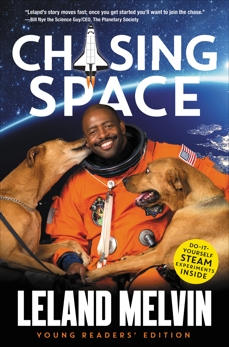 Chasing Space Young Readers' Edition, Melvin, Leland