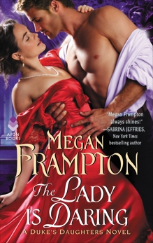 The Lady Is Daring: A Duke's Daughters Novel, Frampton, Megan