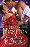 The Lady Is Daring: A Duke's Daughters Novel, Frampton, Megan