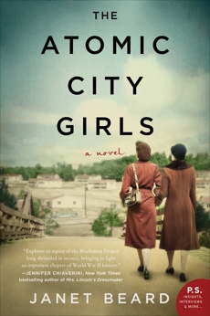 The Atomic City Girls: A Novel, Beard, Janet