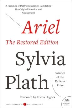 Ariel: The Restored Edition, Plath, Sylvia