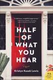 Half of What You Hear, Lewis, Kristyn Kusek