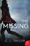 The Missing: A Novel, Taylor, C. L.