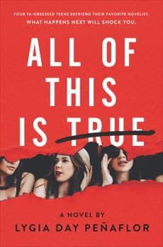 All of This Is True: A Novel, Penaflor, Lygia Day