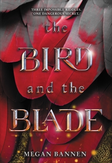 The Bird and the Blade, Bannen, Megan