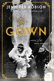 The Gown: A Novel of the Royal Wedding, Robson, Jennifer