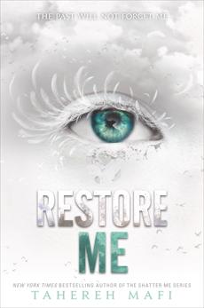 Restore Me, Mafi, Tahereh