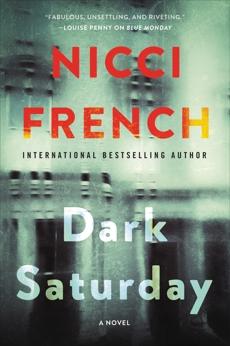 Dark Saturday: A Novel, French, Nicci