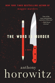 The Word Is Murder: A Novel, Horowitz, Anthony