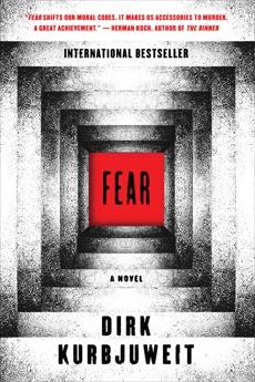 Fear: A Novel, Kurbjuweit, Dirk