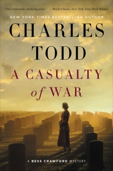A Casualty of War: A Bess Crawford Mystery, Todd, Charles