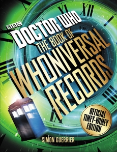 Doctor Who: The Book of Whoniversal Records: Official Timey-Wimey Edition, Guerrier, Simon