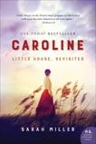 Caroline: Little House, Revisited, Miller, Sarah