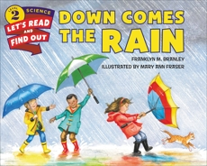 Down Comes the Rain, Branley, Franklyn M.