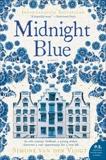 Midnight Blue: A Novel, van der Vlugt, Simone