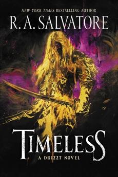 Timeless: A Drizzt Novel, Salvatore, R. A.