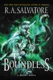 Boundless: A Drizzt Novel, Salvatore, R. A.