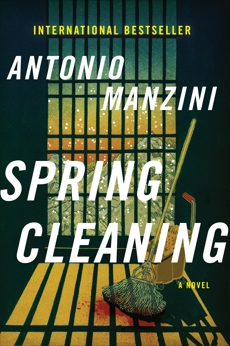 Spring Cleaning: A Novel, Manzini, Antonio