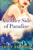 Another Side of Paradise: A Novel, Koslow, Sally