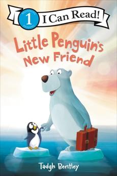 Little Penguin's New Friend, Bentley, Tadgh