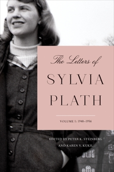 The Letters of Sylvia Plath Volume 1: 1940-1956, Plath, Sylvia