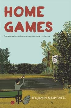 Home Games, Markovits, Benjamin