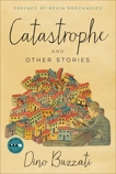 Catastrophe: And Other Stories, Buzzati, Dino