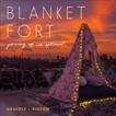 Blanket Fort: Growing Up Is Optional, Grackle & Pigeon