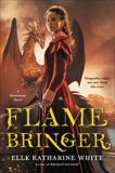 Flamebringer, White, Elle Katharine