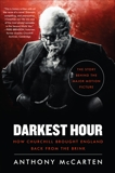 Darkest Hour: How Churchill Brought England Back from the Brink, McCarten, Anthony