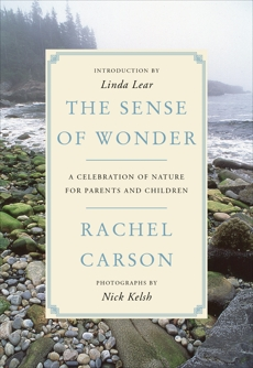 The Sense of Wonder: A Celebration of Nature for Parents and Children, Carson, Rachel