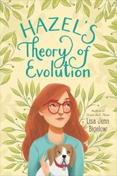 Hazel's Theory of Evolution, Bigelow, Lisa Jenn