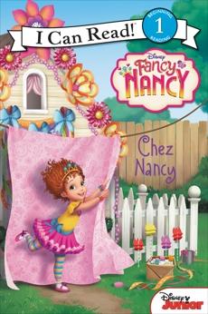 Disney Junior Fancy Nancy: Chez Nancy, Parent, Nancy