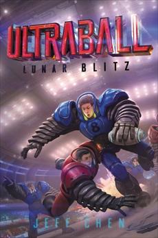 Ultraball #1: Lunar Blitz, Chen, Jeff